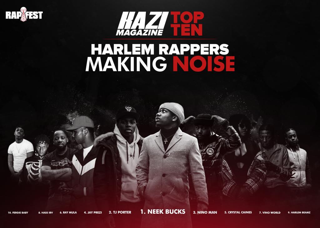 Top Ten Harlem Rappers Making Noise   KAZI  MAGAZINE