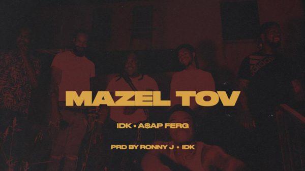 Mazel Tov - IDK